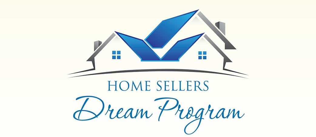 Home Sellers Dream Program